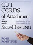 The easiest way to learn to cut cords of attachment