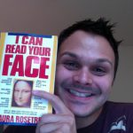 "This enthusiastic face reader holds a copy of my second book about Face Reading Secrets®, ""I Can Read Your Face."""