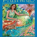 Pathways Magazine, home of the Energetic Literacy column