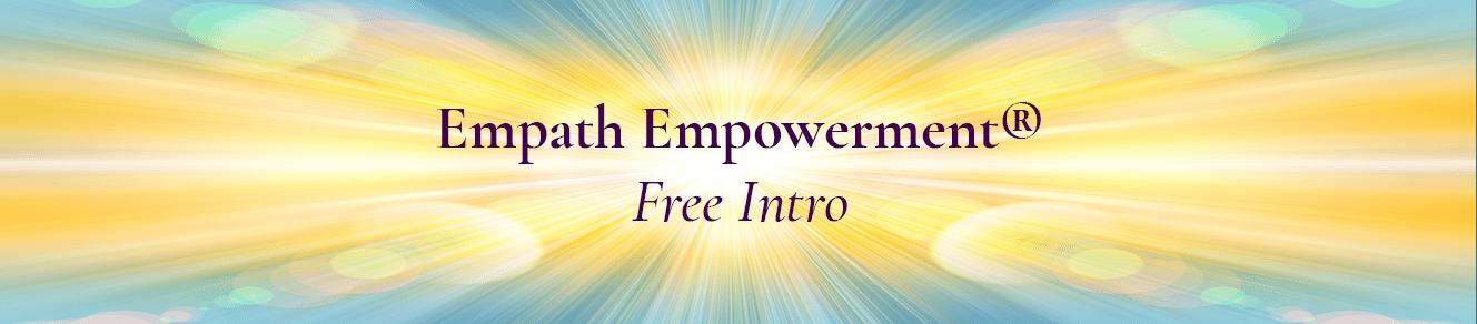 Empath Empowerment — Free Intro – Rose Rosetree