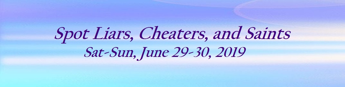 Spot Liars, Cheaters, and Saints Workshop
