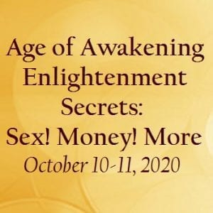 Age of Awakening Enlightenment Secrets Workshop
